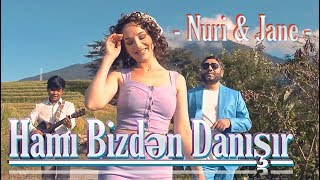 Nuri Serinlendirici & Jane - HAMI BİZDƏN DANIŞIR (Indonesia/Bali 2019)