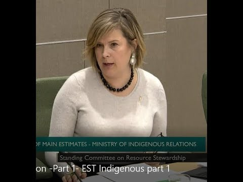 Part 1 - MLA Karen McPherson questions the Minister of Indigenous Relations Estimates