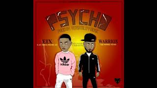 Psycho -Spanish Versión Eix ft.Warriox prod.by Verzatilitymusic