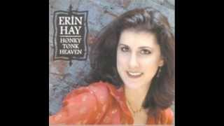 Erin Hay - Honky Tonk Heaven YouTube Videos