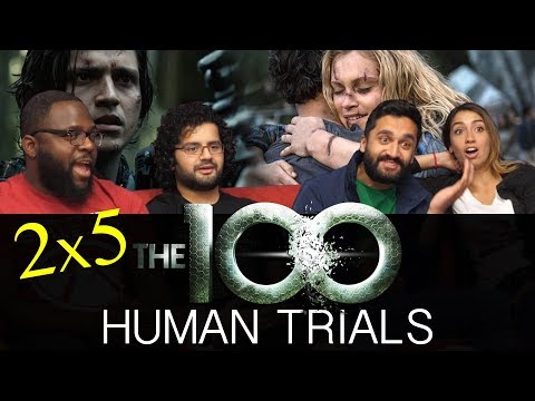 the-100---2x5-human-trials---group-reaction