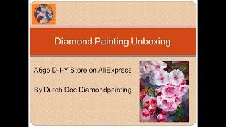 Diamond Painting Unboxing -- AliExpress -- A6go DIY Store