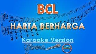 Bcl - Harta Berharga  Karaoke Lirik Tanpa Vokal  By Gmusic