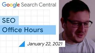 English Google SEO office-hours from January 22, 2021