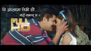 Yi Aakhaama Timi Chheu -Swaroop Raj Acharya - Nai Nabhannu La 2