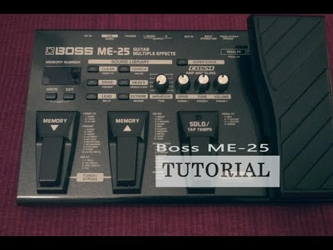 BOSS ME-25 TUTORIAL CLEAN & PREAMP
