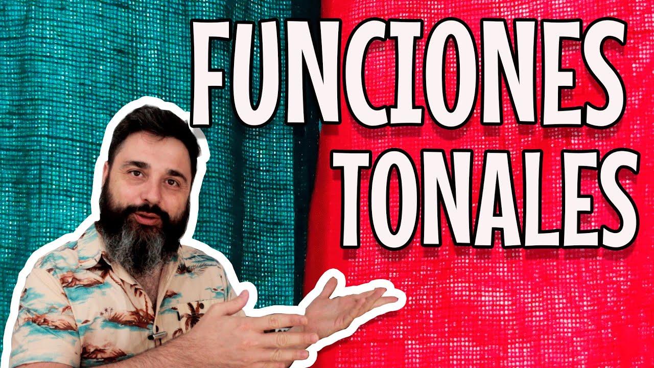 Funciones tonales o función armónica (teoría musical)