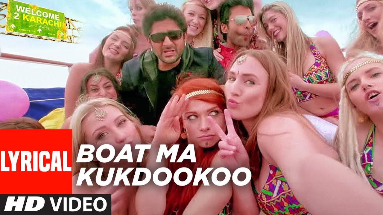 'Boat Ma Kukdookoo' (Lyrical) | Welcome 2 Karachi | Arshad Warsi, Jackky Bhagnani | Rochak Kohli