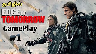 Edge Of Tomorrow Gameplay Tamil -#1 -Tom அண்ணாத்த  -samigameplay -non play store android games tamil