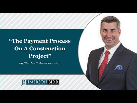 The Payment Process on a Construction Project