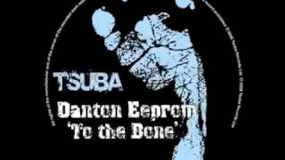 Danton Eeprom - To The Bone (Jamie Jones Deep Sea Dub) [Tsuba019]