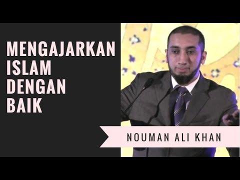 Mengajarkan Islam dengan Baik - Nouman Ali Khan Subtitle Bahasa Indonesia