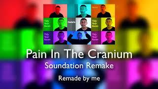 ThePlamzJoker - Pain In The Cranium (Remake)