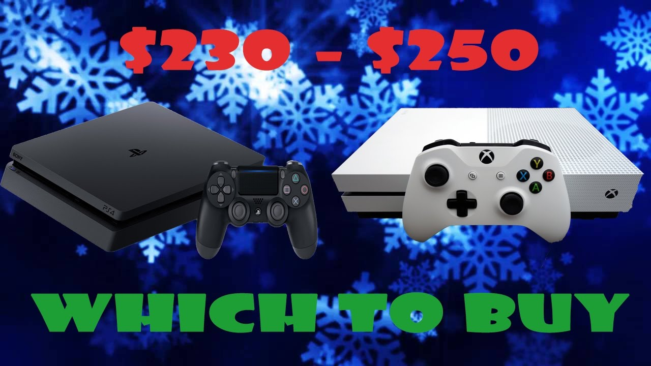 PS4 Slim vs Xbox One S Christmas Sale Discussion - YouTube