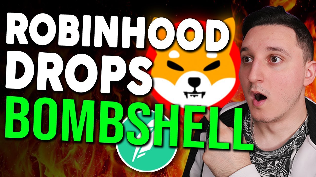 Download SHIBA INU COIN ! ROBINHOOD JUST DROPPED A BOMBSHELL ! (SHIB LISTING CONFIRMED !?) MUST WATCH !