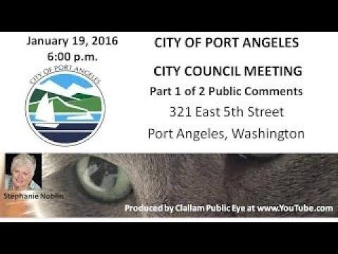 2017 01 19 Port Angeles City Council Meeting PART 1 Public comments