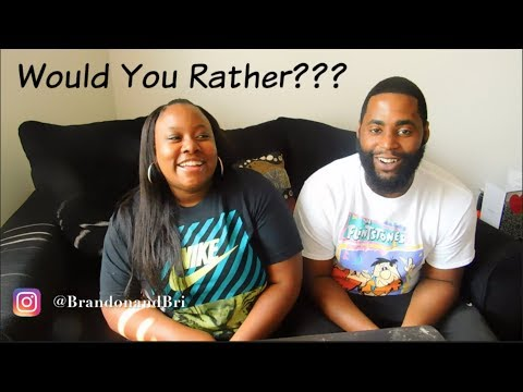 Would You Rather Challenge | Brandon and Bri