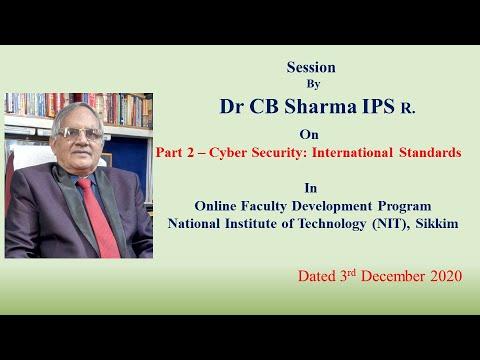 Cyber Security: International Standards | NIT Sikkim | Part 2