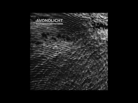 Avondlicht - Disintegration Patterns (ANIK remix)