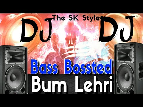 Bam Lehri DJ || Bass Boosted Mix(Sawan Special DJ) Bhole 2018 || DJ MJ Mix || The SK Style