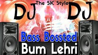 Bam Lehri Dj  Bass Boosted Mix Sawan Special