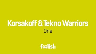 Korsakoff & Tekno Warriors - One
