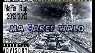 MaFia Rap 2012/2013 Album Mazika [ Ma 3aref Walo ] 7
