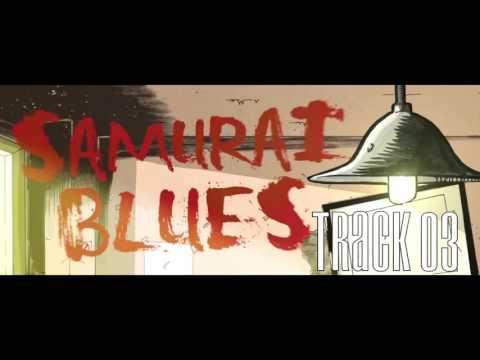 Samurai Blues Track 03 teaser
