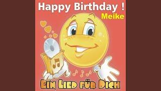 Happy Birthday ! Das Schlager Geburtstagslied für Meike