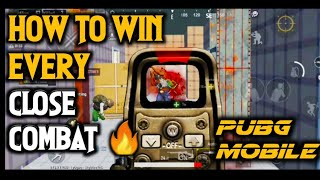 How to win every close combat in pubg mobile 🔥| best tips to win close combat in pubg mobile