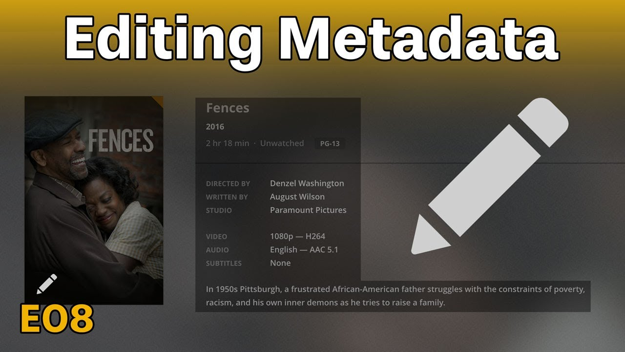 Plex Metadata Editing - Plex Tutorials - Episode 8