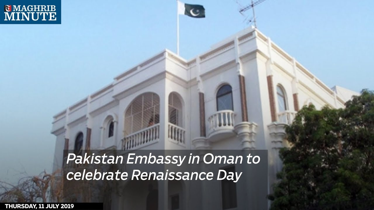 Pakistan Embassy in Oman to celebrate Renaissance Day