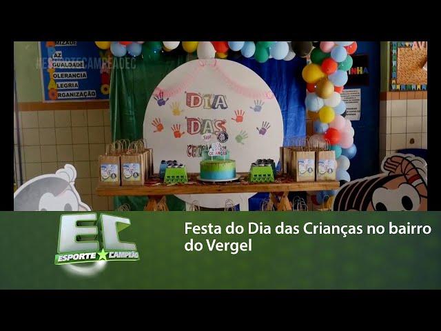 Festa do Dia das Crianças no bairro do Vergel