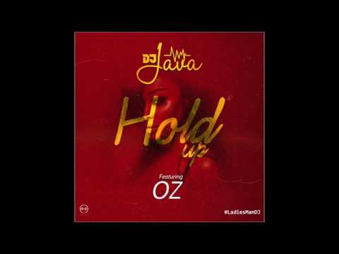 DJ Java  - Hold Up feat OZ (Official Audio)