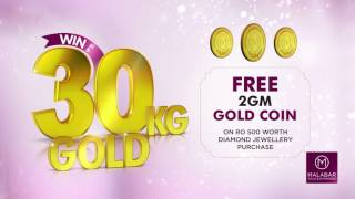 Win up to 30 kilos of Gold in 18 days at Malabar Gold & Diamonds