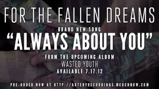 Watch For The Fallen Dreams Always About You video