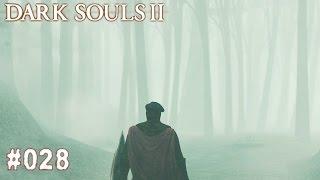 DARK SOULS 2 | #028 - Hallo?! Nebelwald? | Let's Play Dark Souls (Deutsch/German)