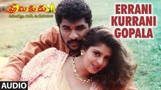 Errani Kurrani Gopala Full Song    Premikudu   Prabhu Deva,Nagma   A.R Rahman,Rajasri   Telugu Songs