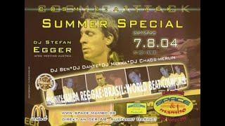 DJ Stefan Egger & DJ Ben - Cosmic : Attack Summer Special - Space & Mambo Dasing - 7th August 2004