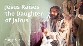 Jesus Raises the Daughter of Jairus