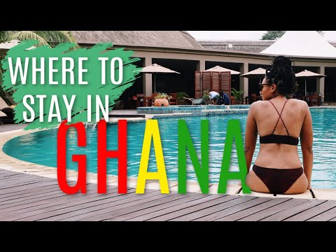 WHERE TO STAY IN GHANA FOR ANY BUDGET | Best Hotels And Apartments To Stay In Accra