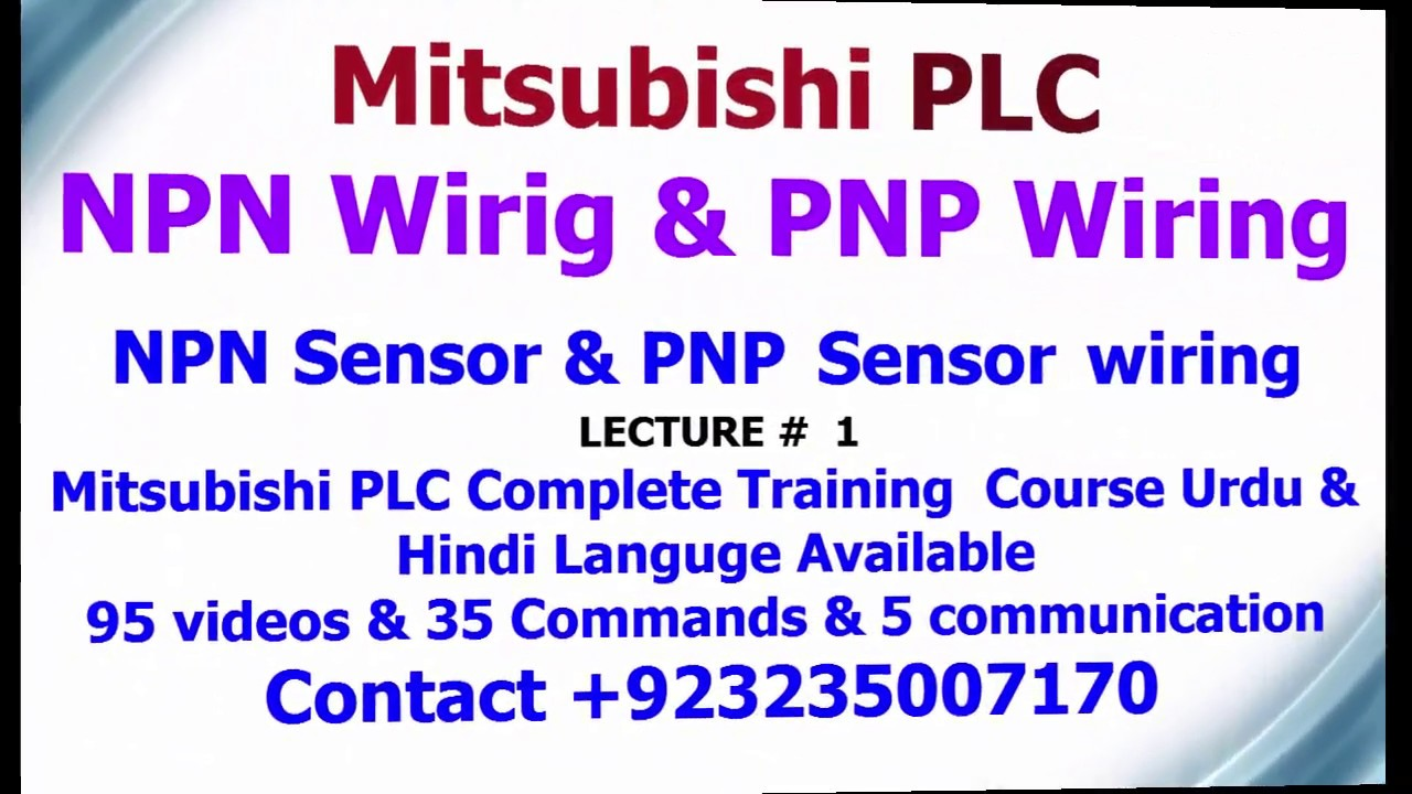 HOW TO DO MITSUBISHI PLC WIRING & CONNECT NPN SENSOR WITH PLC & PNP ...