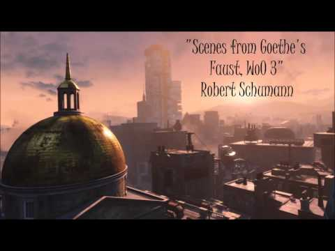 Fallout 4: Classical Radio - Scenes from Goethe's Faust, WoO 3 - Robert Schumann