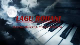 Instrumentalia Rohani - Saat teduh instrumental rohani terbaik - Instrumen Untuk Tidur