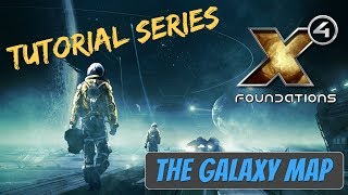 X4 Foundations Tutorials   The Galaxy Map