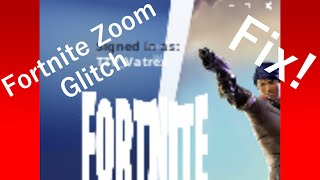 How to FIX Fortnite Zoomed in Screen Glitch Tutorial