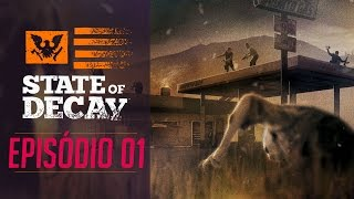 STATE OF DECAY | EP01 | O início (PC Detonado Pt-Br) MOD