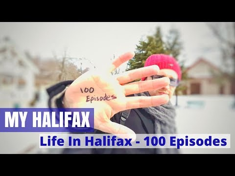 Life In Halifax, Nova Scotia - 100 Episodes - My Halifax - T