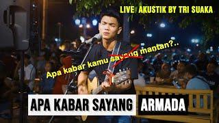 Download Mp3 Apa Kabar Sayang - Armada  Lirik  Live Akustik Cover By Tri Suaka