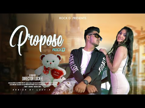 ROCK D - PROPOSE || OFFICIAL VIDEO || MANISH TYAGI KTC || new songs 2018